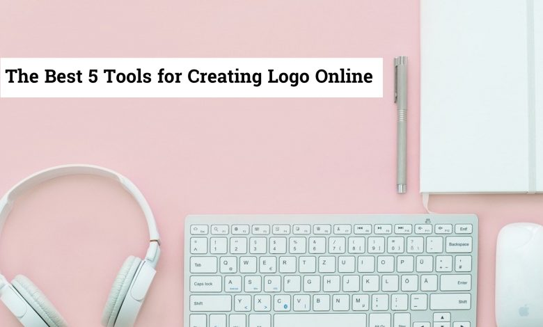 Photo of The Best 5 Tools For Creating Logo Online