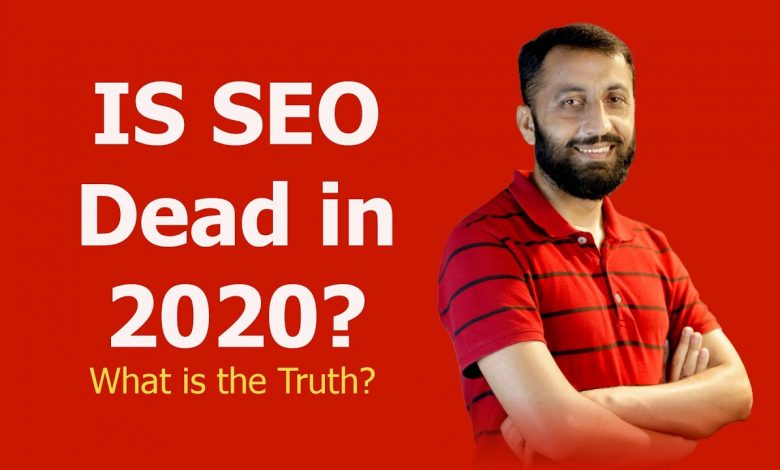 Photo of Is SEO Dead In 2020?
