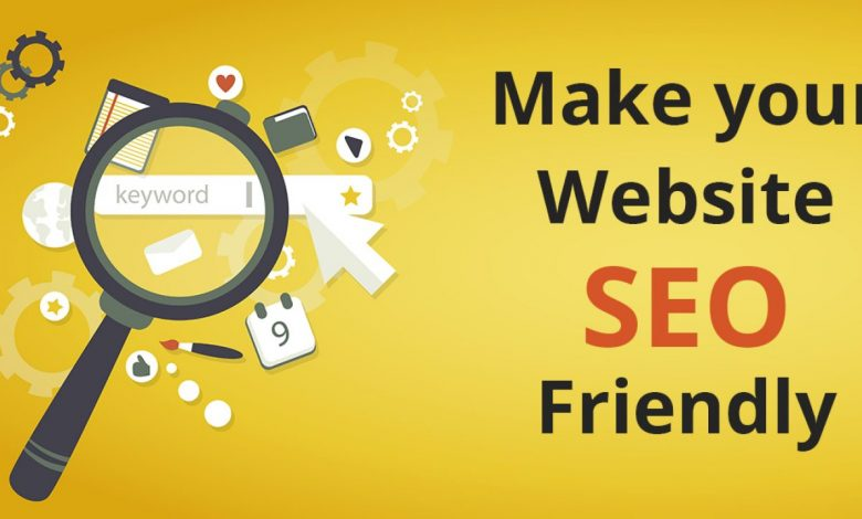 Photo of How To Make Your Website SEO Friendly In Simple Steps?