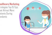 Photo of Healthcare Marketing Strategies: Top 15 Tips That Attract More Patients During Pandemic