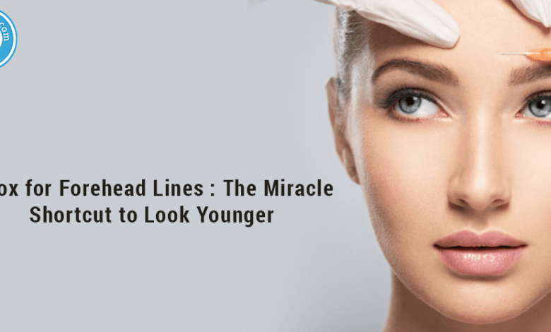 Photo of Botox For Forehead Lines: The Miracle Shortcut To Look Younger