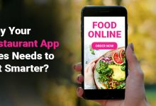 Photo of Why Your Restaurant App Does Needs To Get Smarter?